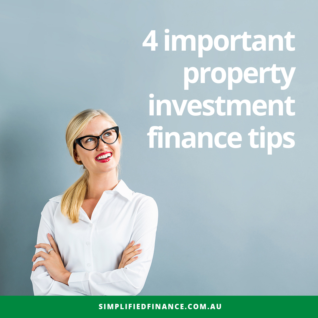 4 important property investment finance tips