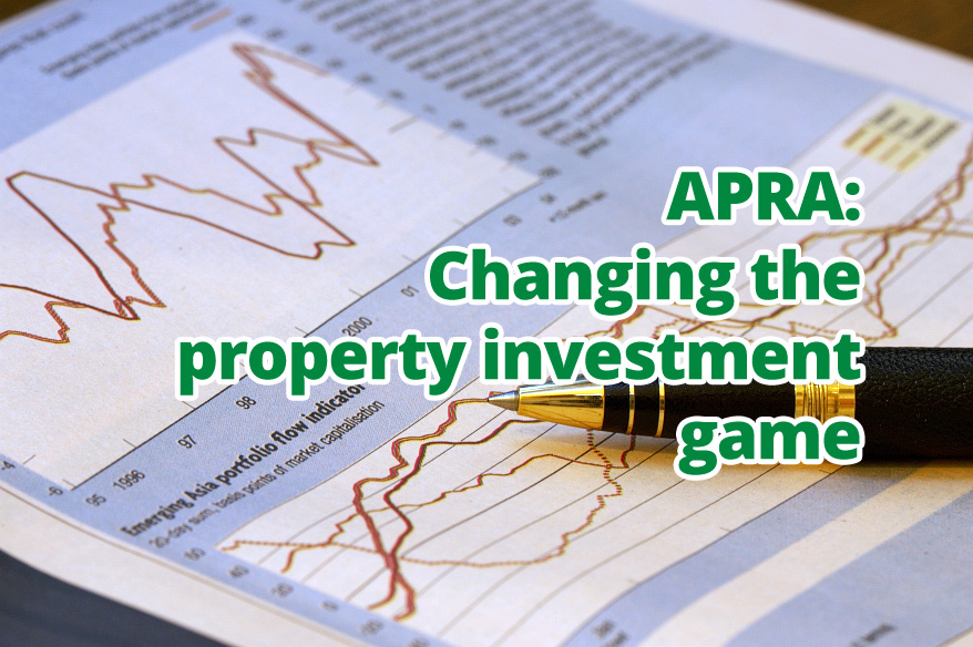 APRA: Changing the property investment game