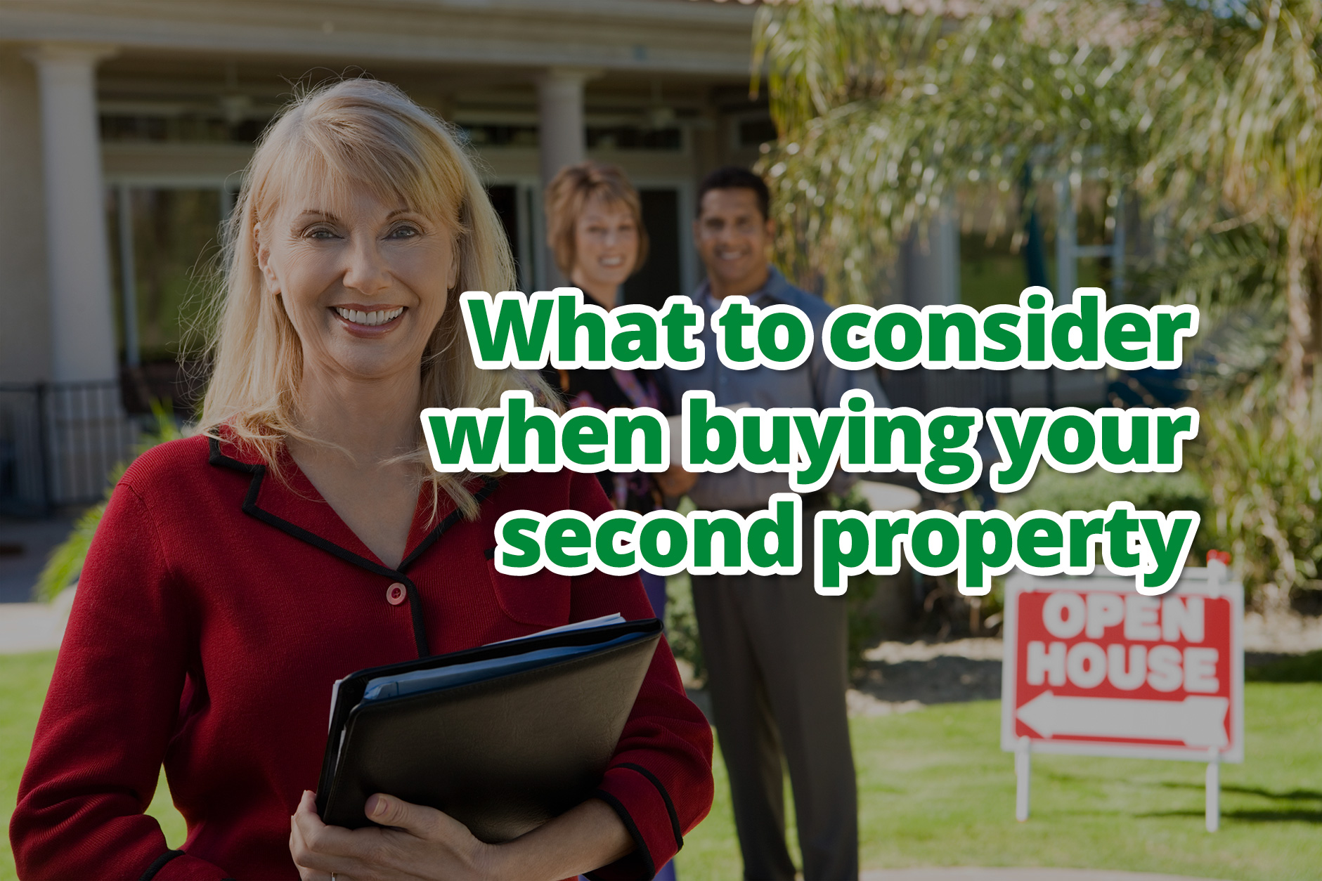 What you need to consider when buying your second property