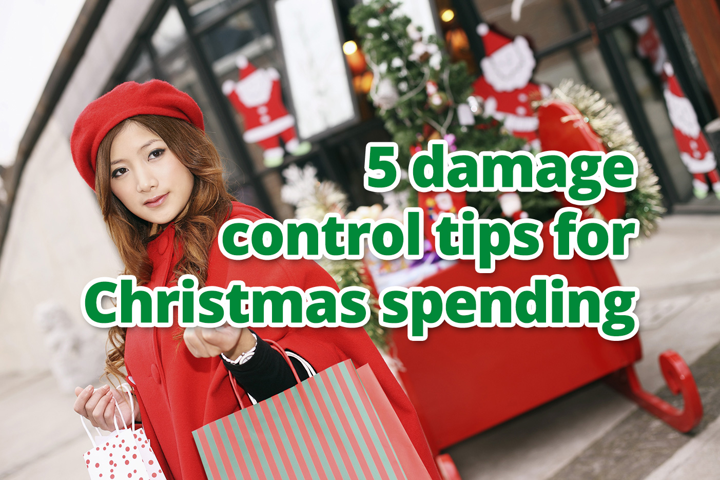 5 damage control tips for Christmas spending