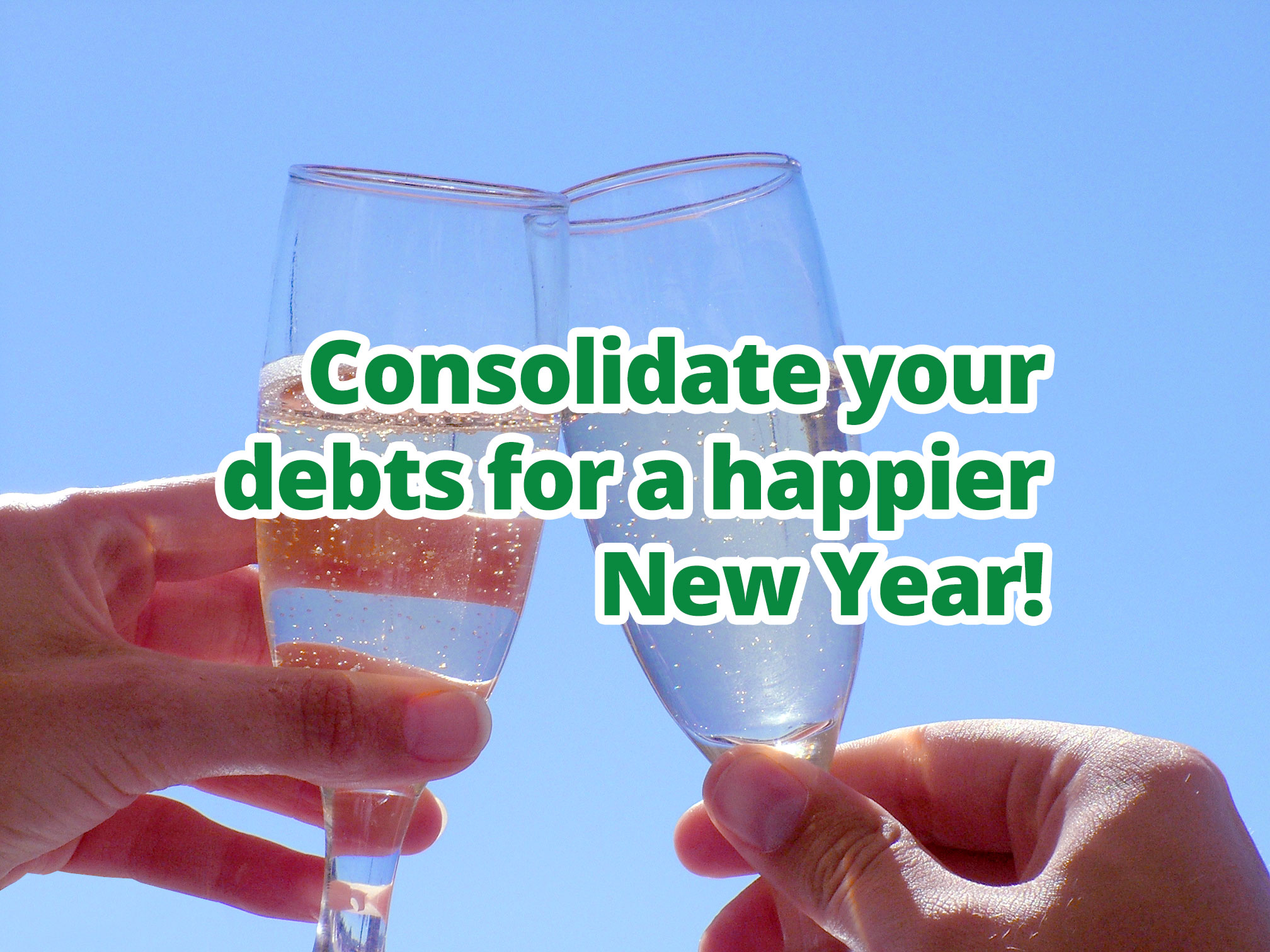Consolidate your debts for a happier New Year!