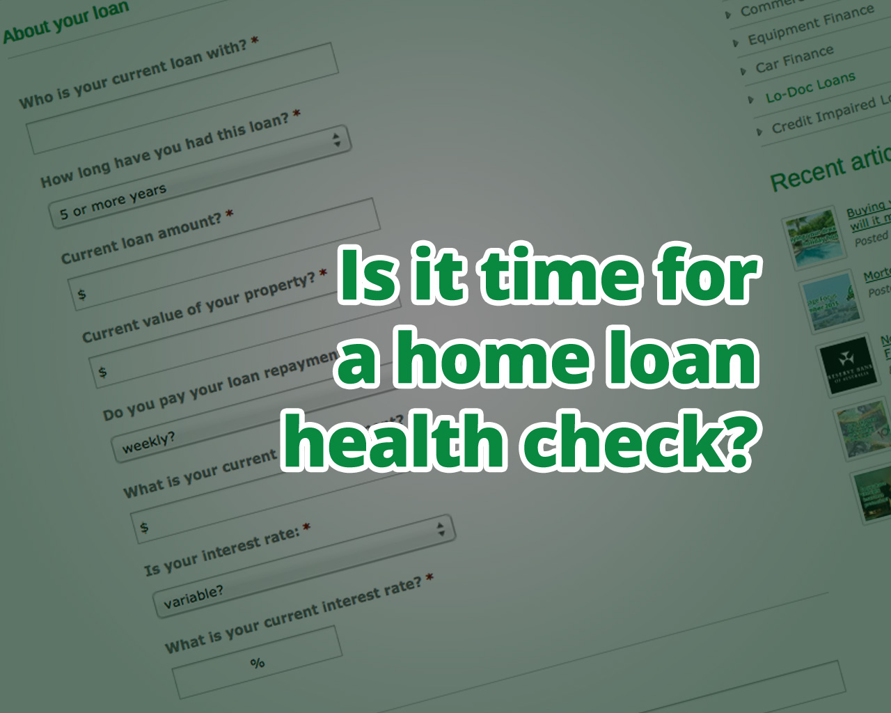 Is it time for a home loan health check?