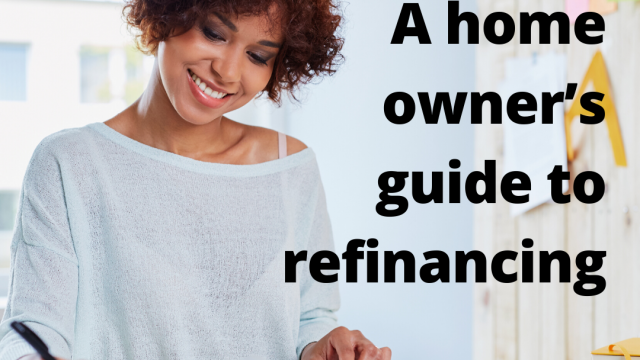 A homeowner's guide to refinancing