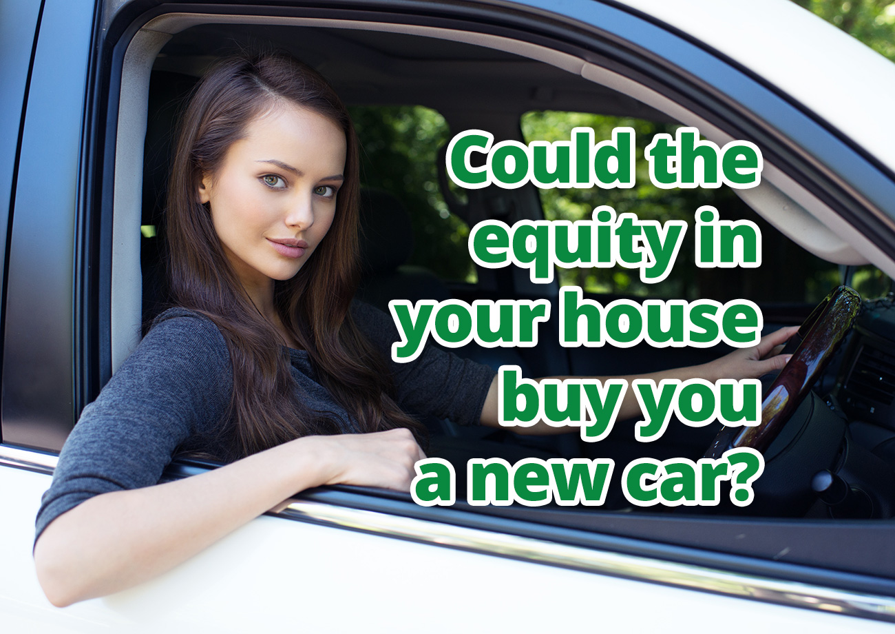 Could the equity in your house buy you a new car?
