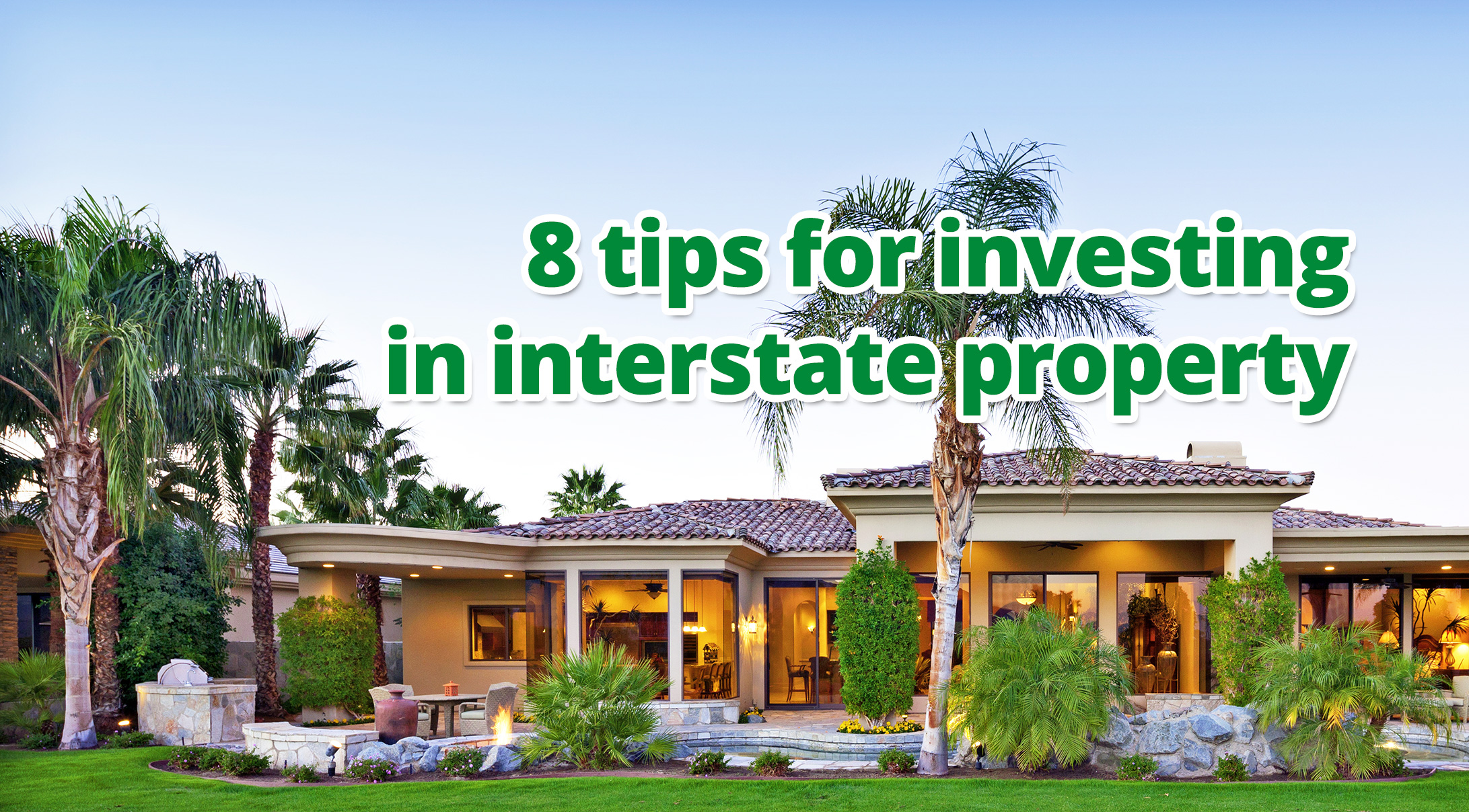 8 tips for investing in interstate property