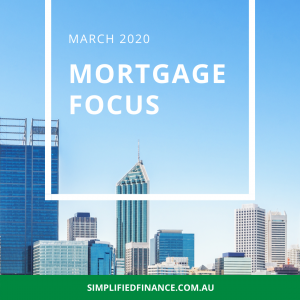 Mortgage Focus - March 2020